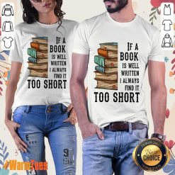 Nice If A Book Is Well Written A Always Find It Too Short Ladies Tee