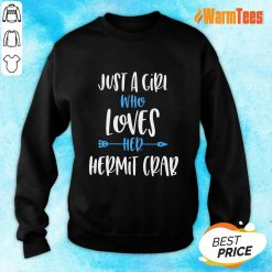 Original Just A Girl Who Loves Her Hermit Crab Sweater