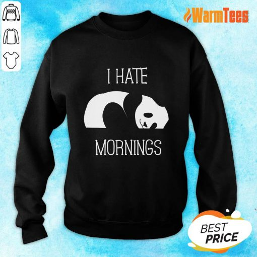 Panda I Hate Mornings Sweater