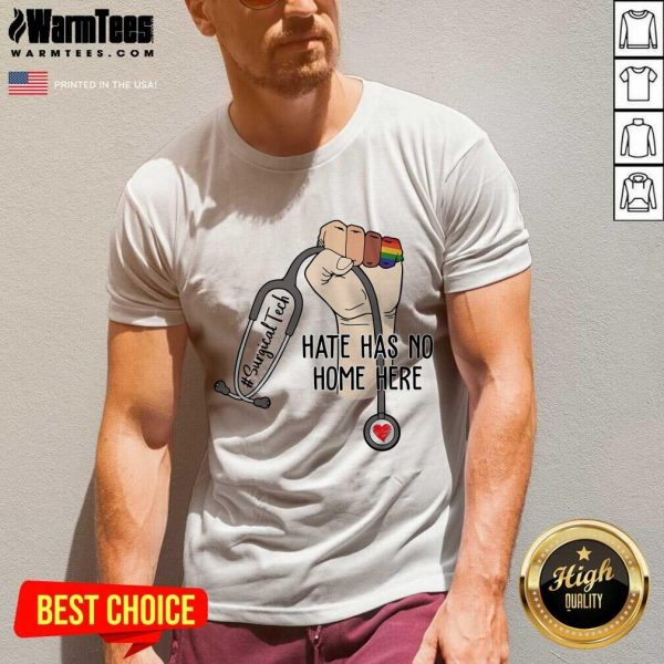 Perfect Surgical Tech Hate Has No Home Here V-neck
