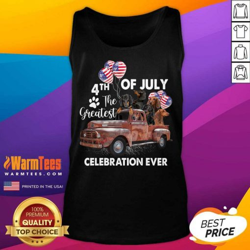 Premium 4th Of July The Greatest Celebration Ever Dachshund Tank Top