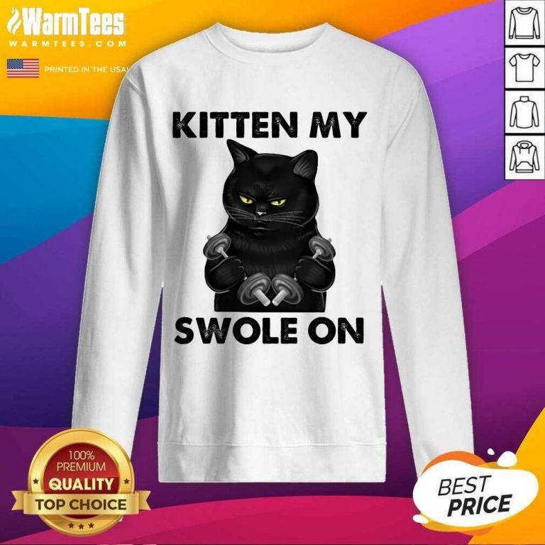 Premium Black Cat Kitten My Swole On Sweatshirt
