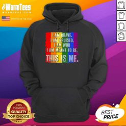 Premium This Is Me Inspirational LGBT Hoodie