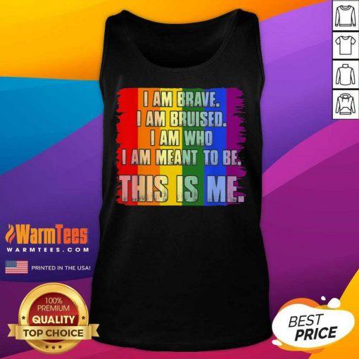 Premium This Is Me Inspirational LGBT Tank Top