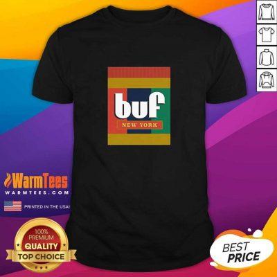 Pretty Extra Crunchy Buf New York Shirt