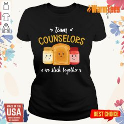 We Stick Together Sandwich Team Counselor Ladies Tee