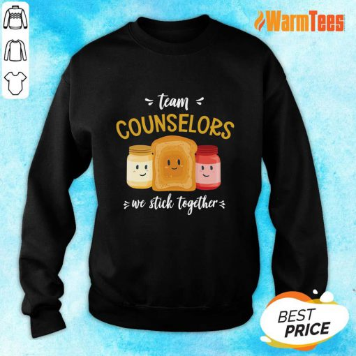 We Stick Together Sandwich Team Counselor Sweater