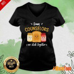 We Stick Together Sandwich Team Counselor V-neck