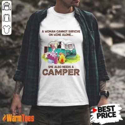 Wine Alone She Also Needs A Camper Shirt