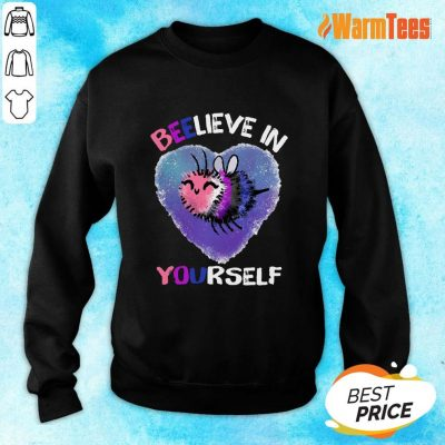 Bee Believe In Yourself Gender Fluid Sweater