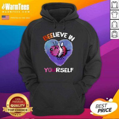 Bee Believe In Yourself Lesbiennes Hoodie