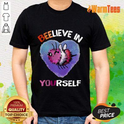 Bee Believe In Yourself Lesbiennes Shirt