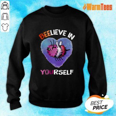 Bee Believe In Yourself Lesbiennes Sweater