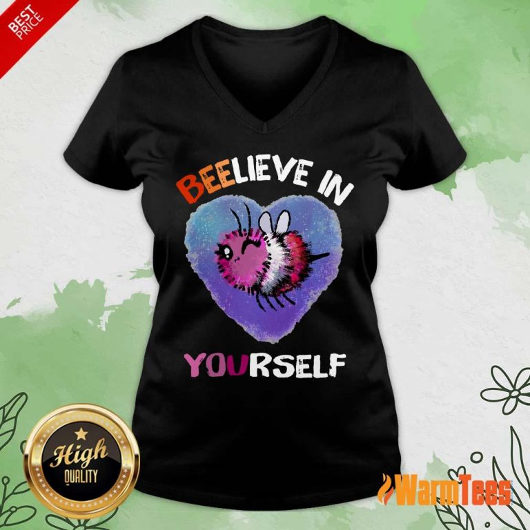 Bee Believe In Yourself Lesbiennes V-neck