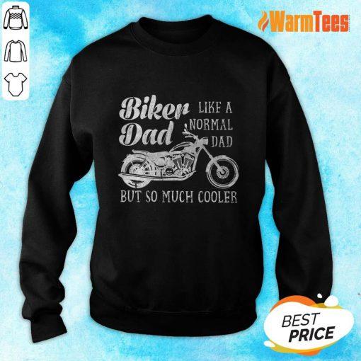 Biker Dad Like A Normal Dad Sweater