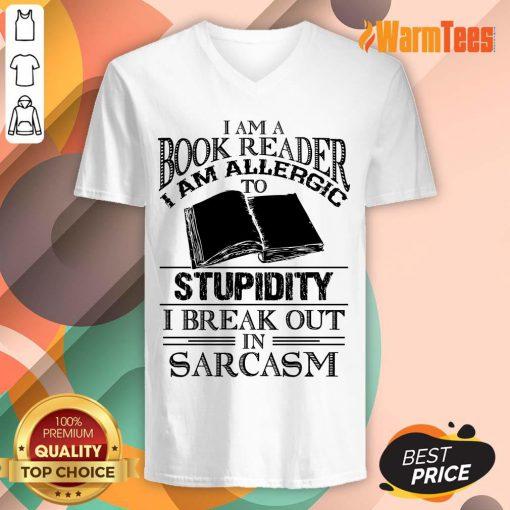 Book Reader Stupidity Sarcasm V-neck