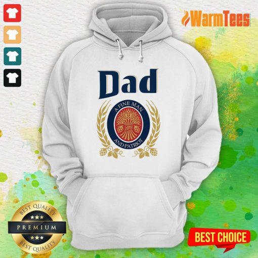 Dad A Fine Man And Patriot Hoodie