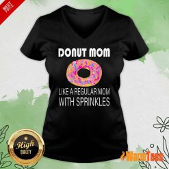 Donut Mom Like A Regular Mom With Sprinkles V-neck