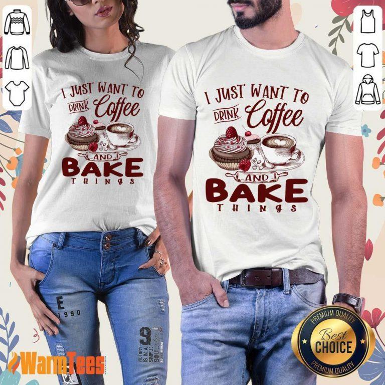 Drink Coffee And Bake Things Ladies Tee
