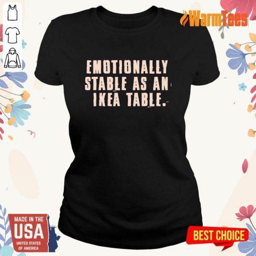 Emotionally Stable Ladies Tee