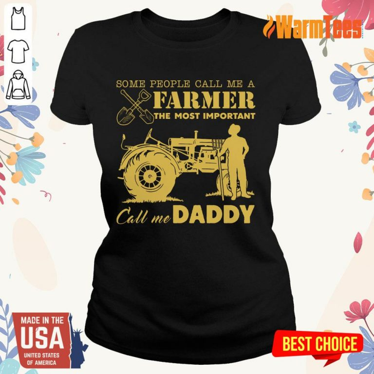 Farmer Important Call Me Daddy Ladies Tee