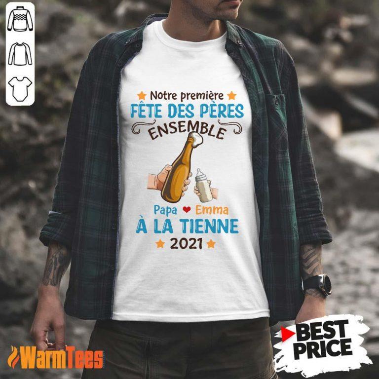 Fete Des Peres Ensemble À La Tienne 2021 Shirt