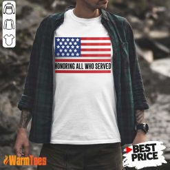 Honoring All Who Served American Flag Shirt