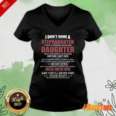 I Don't Have A Stepdaughter Daughter V-neck