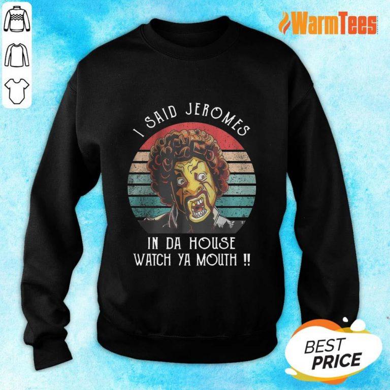 I Said Jerome Vintage Sweater