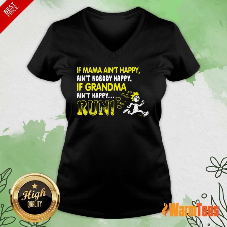 If Mama Ain't Happy Run V-neck