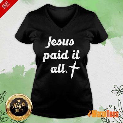 Jesus Paid It All V-neck
