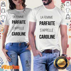 La Femme Parfaite S'appelle Caroline Ladies Tee