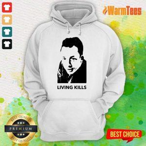 Living Kills Hoodie