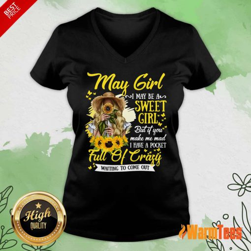 May Girl Sweet Girl Full Of Crazy V-neck