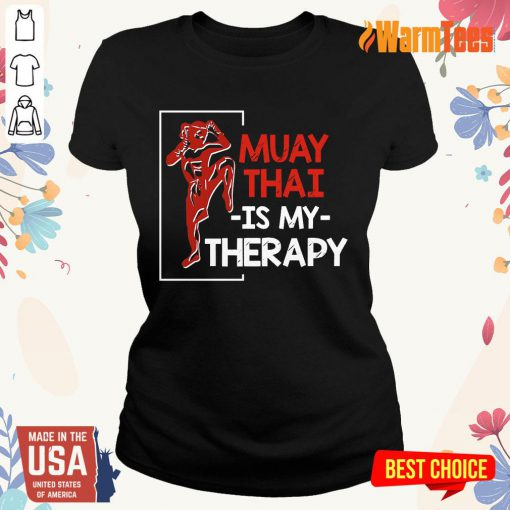 Muay Thai Is My Therapy Ladies Tee