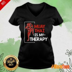 Muay Thai Is My Therapy V-neck