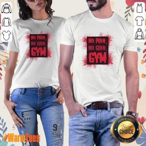 No Pain No Gain Gym Ladies Tee