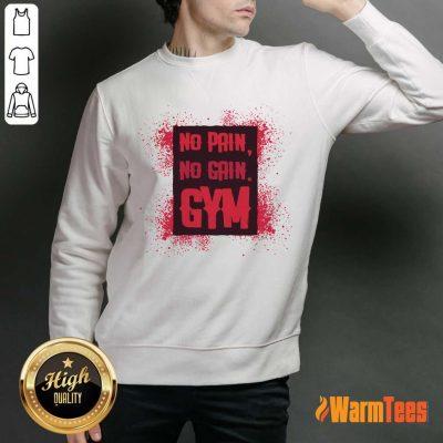 No Pain No Gain Gym Sweater