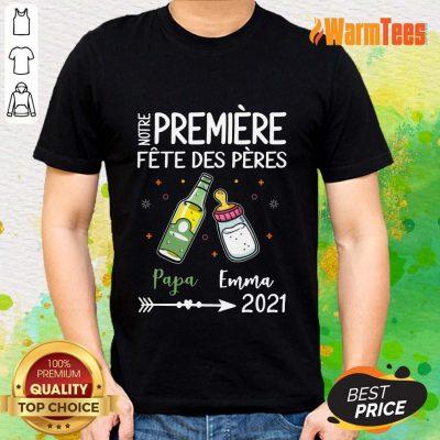 Notre Premiere Fete Des Peres 2021 Shirt