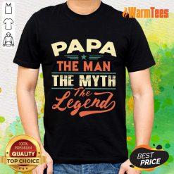 Papa The Man The Myth The Legend Vintage Shirt