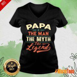 Papa The Man The Myth The Legend Vintage V-neck