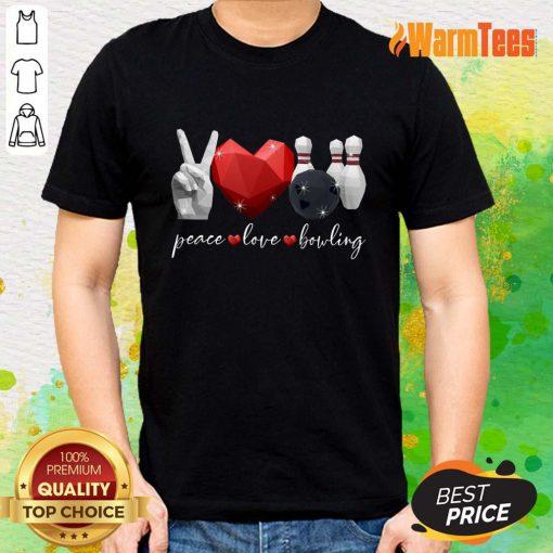 Peace Love Bowling Shirt