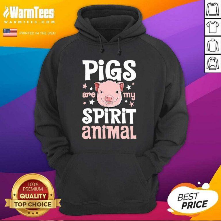 Pigs Are My Spirit Animal Hoodie
