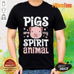 Pigs Are My Spirit Animal Shirt