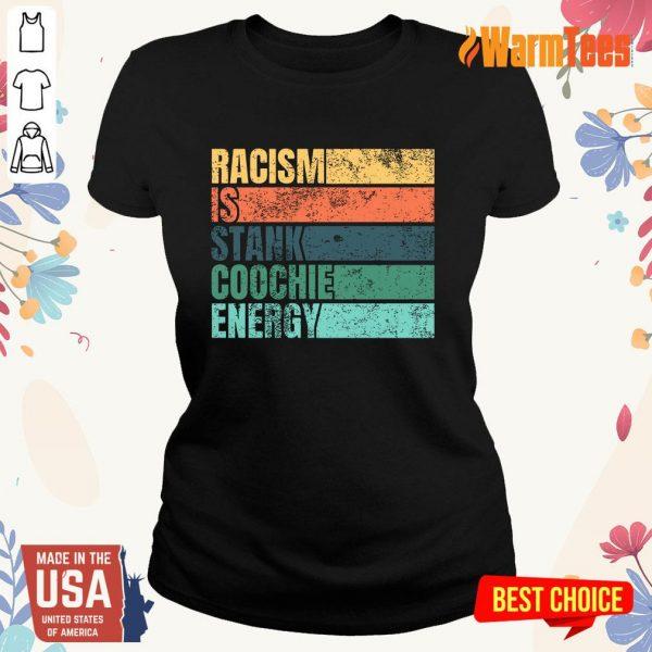 Racism Is Stank Coochie Energy Vintage Ladies Tee