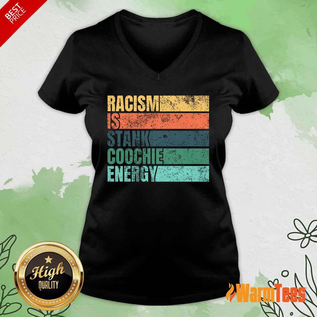 Racism Is Stank Coochie Energy Vintage V-neck
