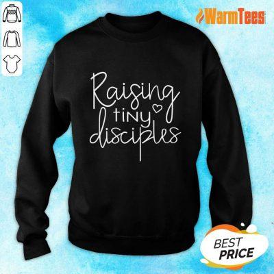 Raising Tiny Disciples Sweater