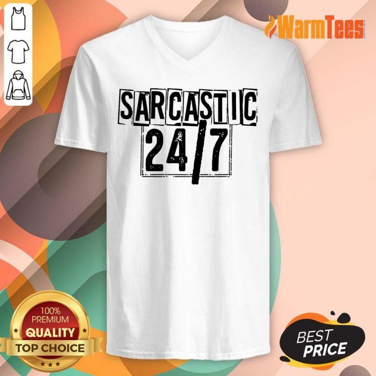 Sarcastic 24 7 V-neck