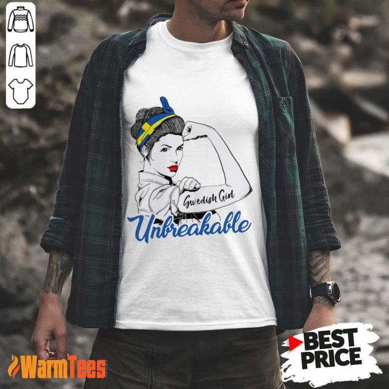 Strong Swedish Girl Unbreakable Shirt