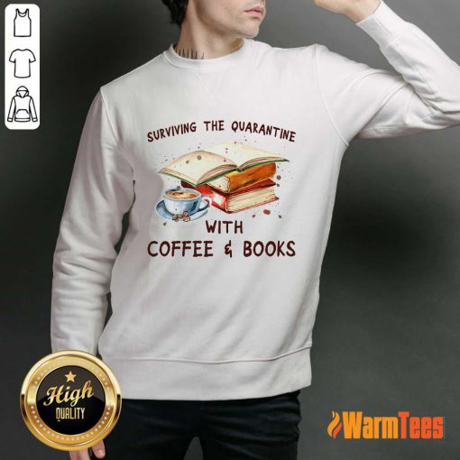 Surviving The Quarantine With Coffee Books Sweater